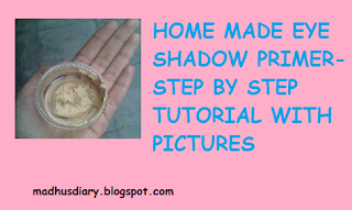 HOMEMADE EYE SHADOW PRIMER- DIY
