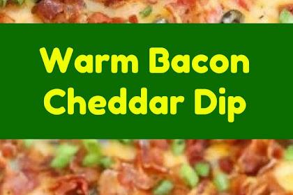 Warm Bacon Cheddar Dip