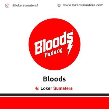 Lowongan Kerja Padang, Bloods Juni 2021