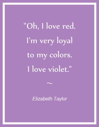 Elisabeth Taylor on Violet