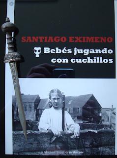 Portada del libro Bebés jugando con cuchillos, de Santiago Eximeno
