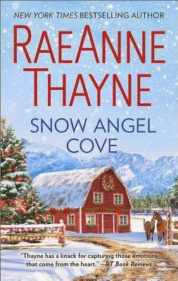 Snow Angel Cove by RaeAnne Thayne