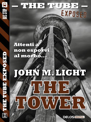 The Tube Exposed #32: The Tower (John M. Light)