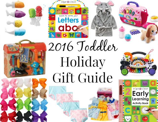 2016 Toddler Holiday Gift Guide- the best gifts for toddlers at affordable prices!