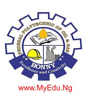 Federal Polytechnic of Oil & Gas (FPOG) 2018/2019 Bonny Part-Time Admission List [1st & 2nd Batch]