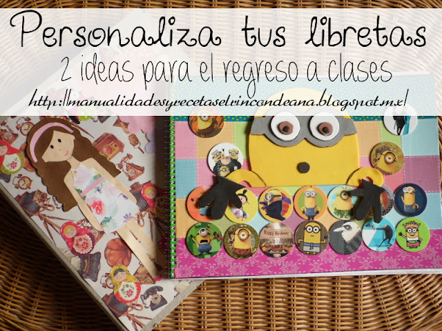 2 ideas para decorar nuestras libretas