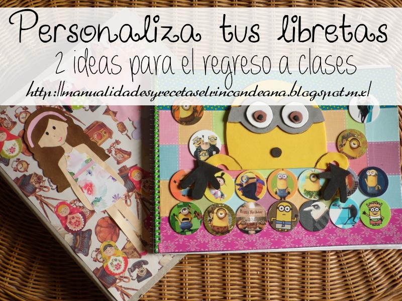 2 ideas para decorar nuestras libretas