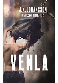 Venla - J.K. Johansson (trzeci tom cyklu Miasteczko Palokaski)