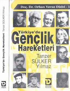 Tanzer Sülker Yılmaz - Türkiye'de Gençlik Hareketleri