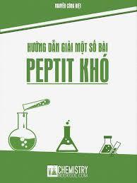 Hướng dẫn giải một số bài tập peptit hay và khó