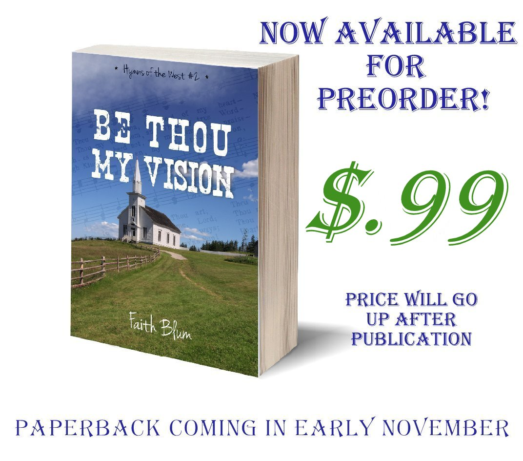 http://www.amazon.com/Thou-Vision-Hymns-West-Book-ebook/dp/B00NF3QV52/ref=sr_1_2?ie=UTF8&qid=1410619843&sr=8-2&keywords=faith+blum