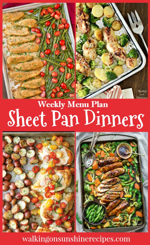 Easy Sheet Pan Dinners featured as this week's Menu Plan from Walking on Sunshine.