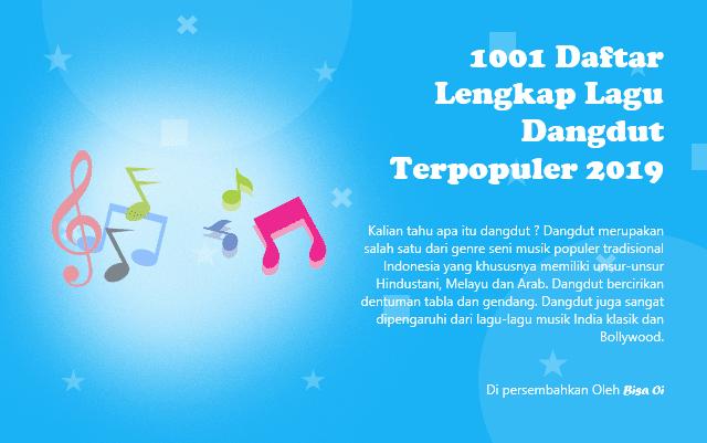 1001 Daftar Lengkap Lagu Dangdut Terpopuler 2019