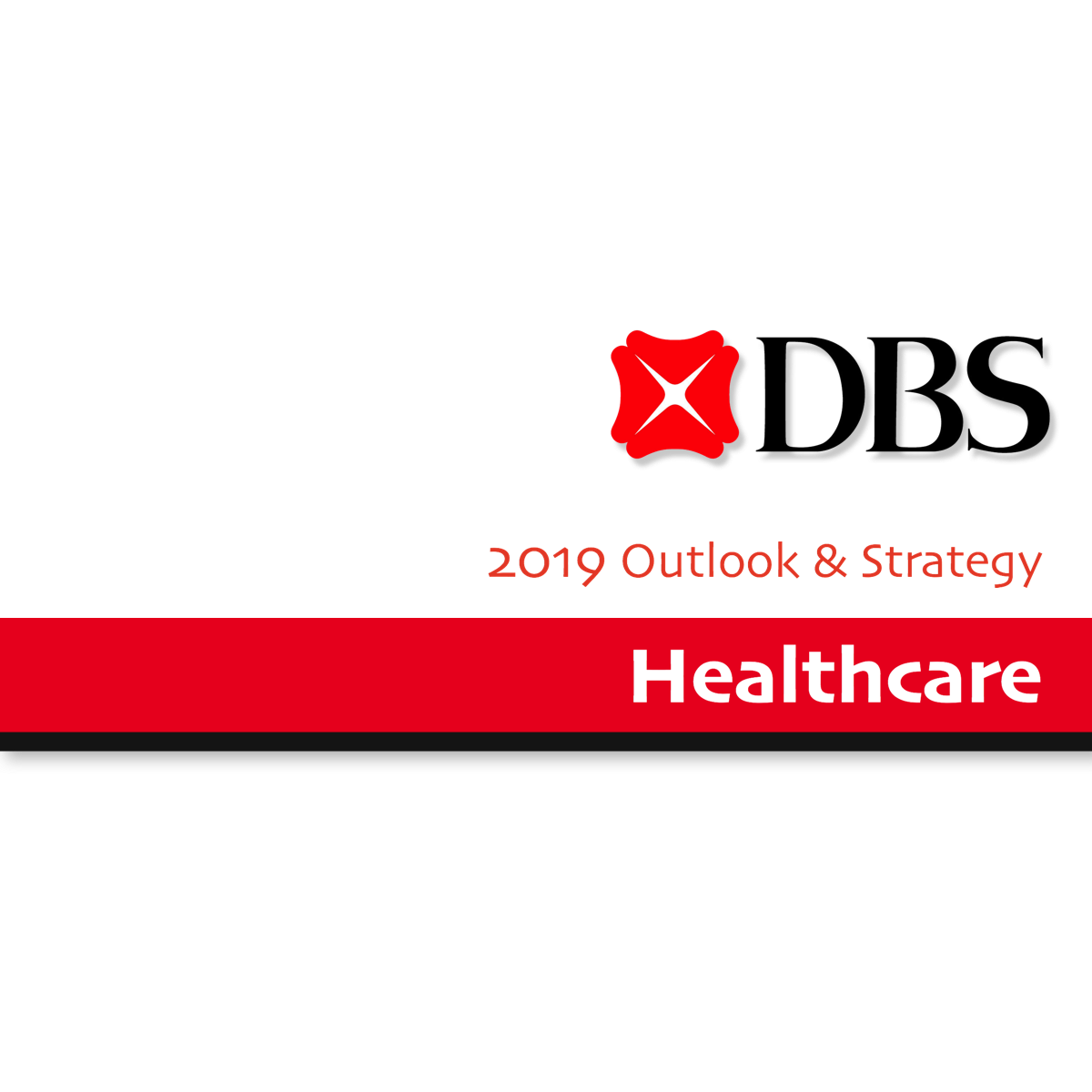 2019 Outlook & Strategy ~ Healthcare - DBS Group Research | SGinvestors.io