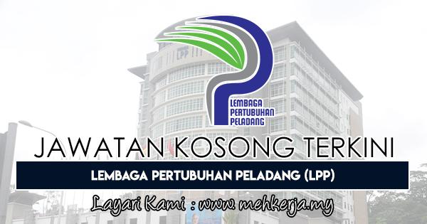 Jawatan Kosong Terkini 2018 di Lembaga Pertubuhan Peladang (LPP)