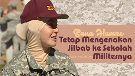 Sana Hamze, Wanita Asal Florida yang Tetap Mengenakan Jilbab ke Sekolah Militernya
