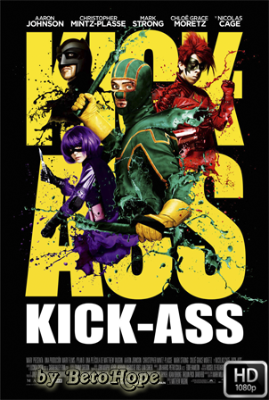 Kick-Ass [1080p] [Latino-Ingles] [MEGA]