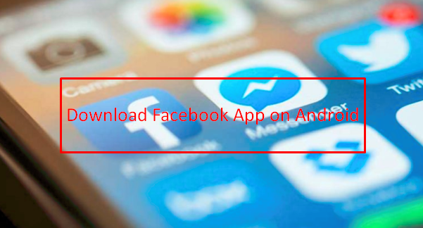 facebook android apk free download