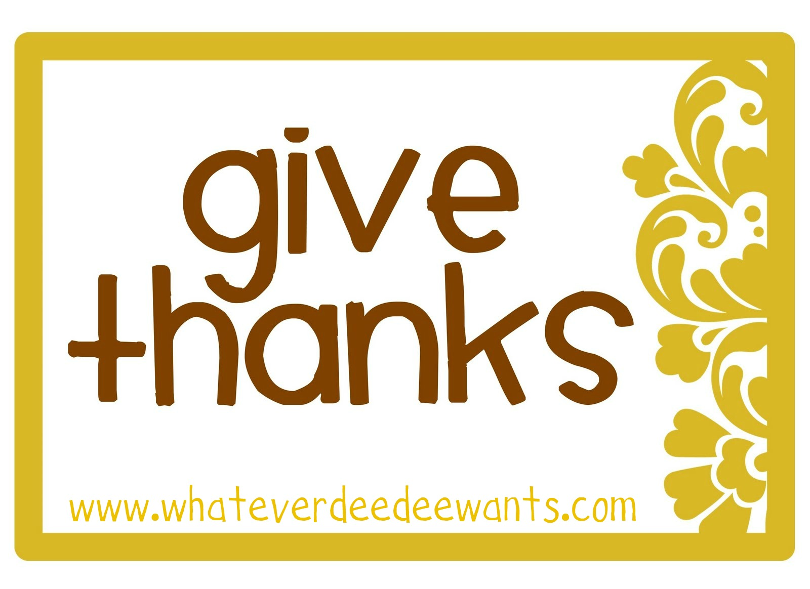 photo about Give Thanks Printable referred to as Regardless of what Dee-Dee desires, shes gonna just take it: Deliver Because of