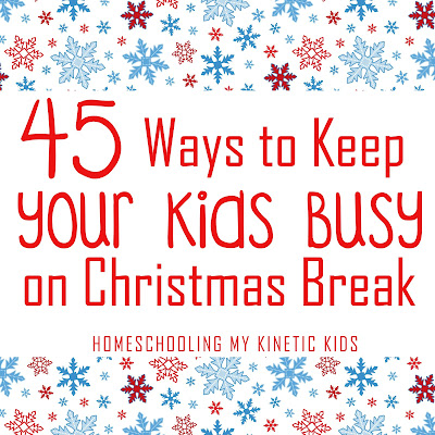 45 Ways to Play During Winter Break // Homeschooling My Kinetic Kids // Keeping Kids Busy During Christmas // Slime Recipes // Play Dough // Sensory Bins // Handwriting Practice // Snow Play // Pinterest