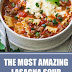 The Most Amazing Lasagna Soup