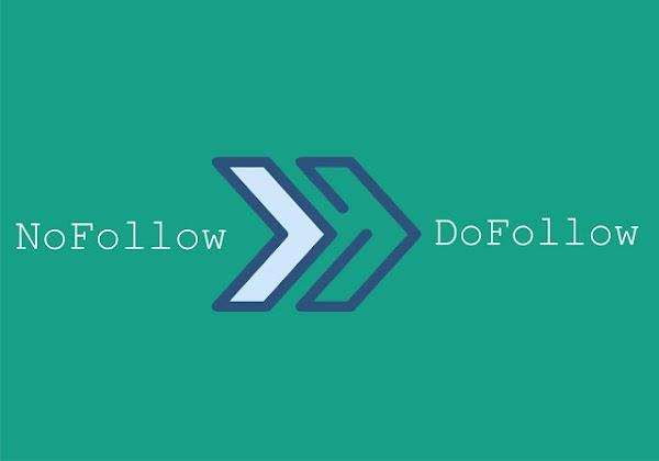 Cara Membuat Blog Nofollow Menjadi Dofollow