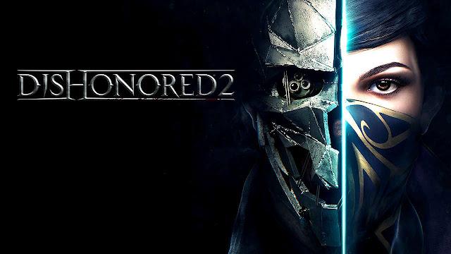 تحميل لعبة Dishonored 2 كاملة