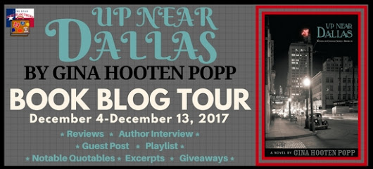 Lone Star Book Blog Tours : Up Near Dallas by Gina Hooten Popp