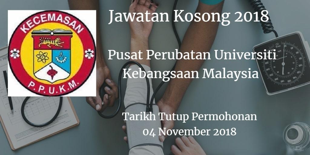 Jawatan Kosong PPUKM 04 November 2018