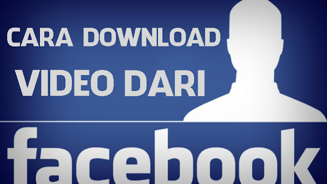 Cara Cepat Download Video di Facebook
