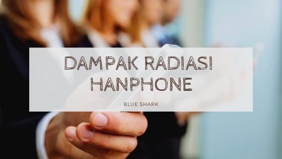 Dampak Radiasi Handphone Terhadap Kesehatan