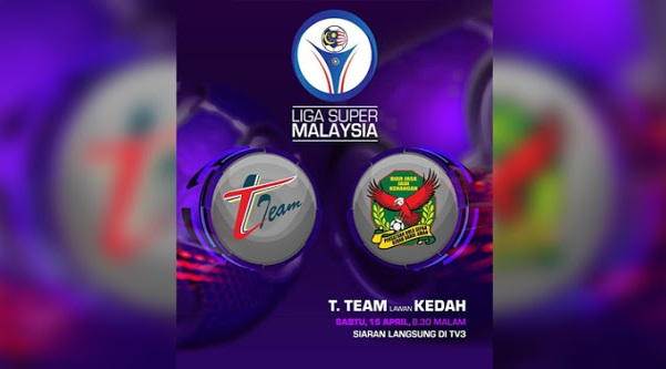 Live Streaming T-Team vs Kedah 15.4.2017 Liga Super