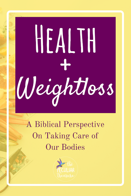 A biblical perspective on health and weightloss