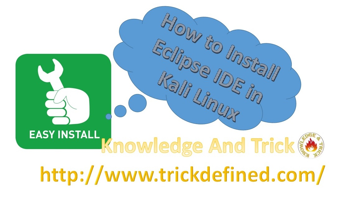 How to Install Eclipse IDE in Kali Linux | Knowledge And Trick
