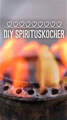 Gear of the Week #GOTW KW 04 | DIY-Spirituskocher | DIY-Jet-Ofen | selbstgebauter-Kocher