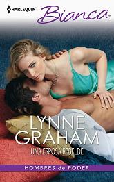 Lynne Graham - Una Esposa Rebelde