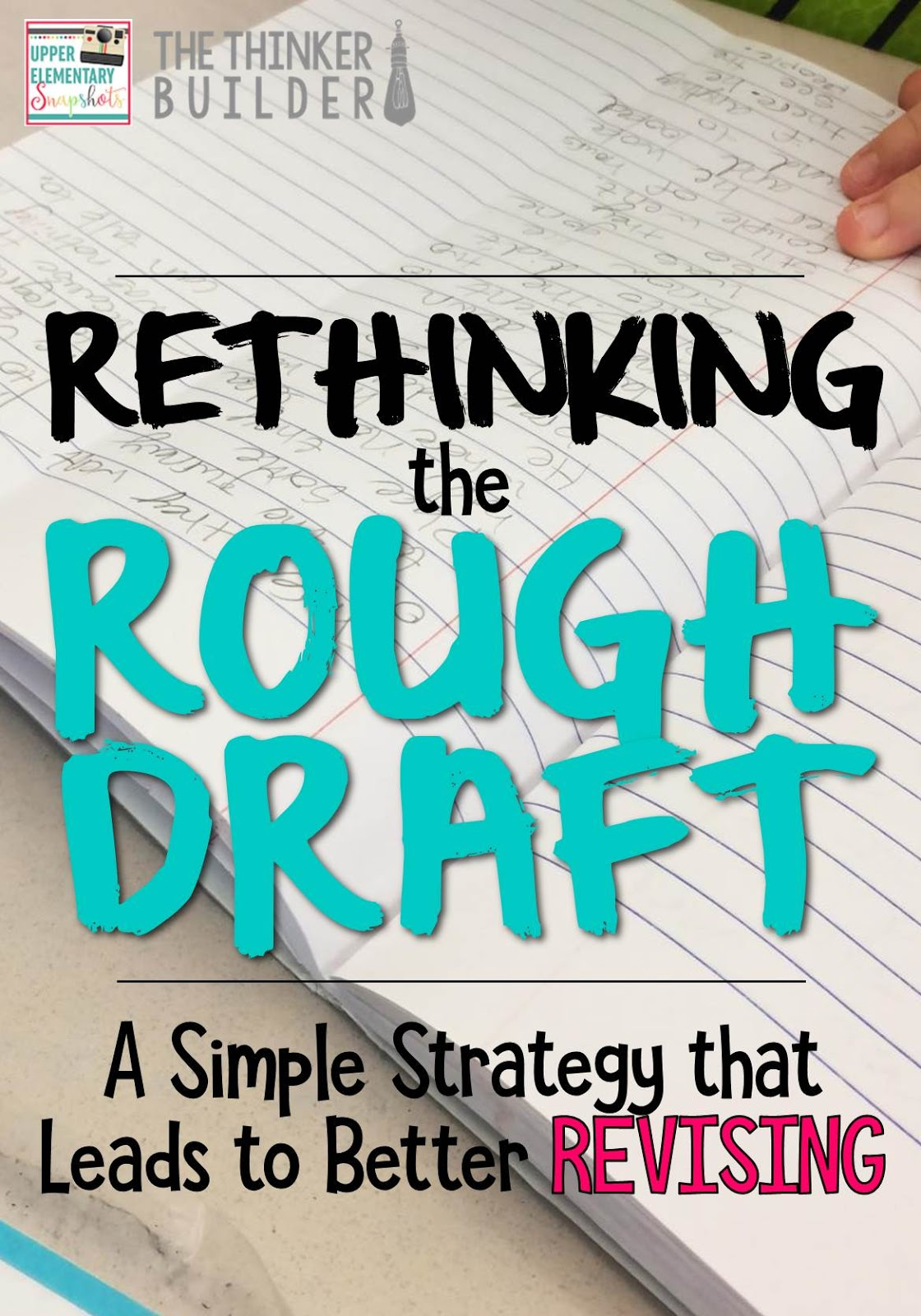 rethinking the rough draft  a simple strategy that leads
