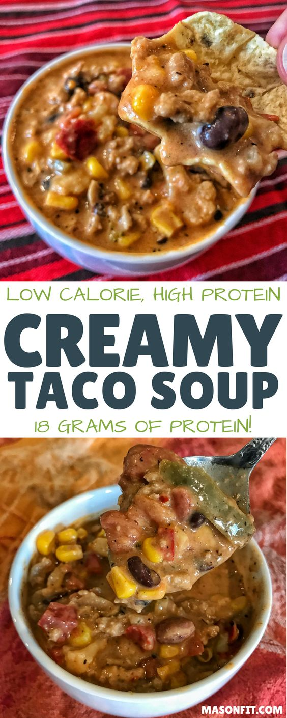 HIGH PROTEIN CREAMY TACO SOUP RECIPE