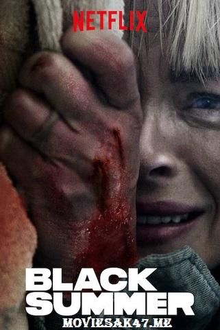Black Summer Season 1 Full Download 2019 480p 720p 1080p