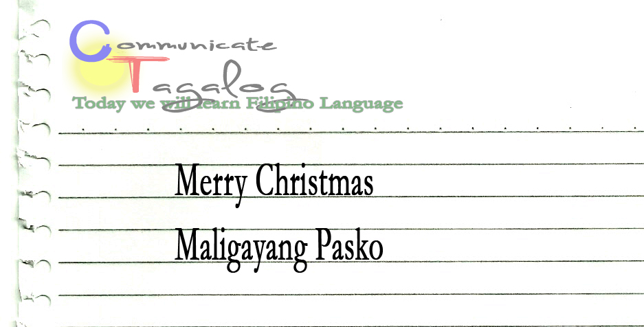 Merry Christmas In Tagalog.Communicate Tagalog Ct Lesson 42 How To Say Merry