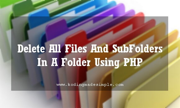 php-delete-all-files-and-subfolders-from-folder
