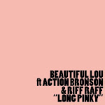 Beautiful Lou - Long Pinky (feat. Action Bronson & Riff Raff) - Single  Cover