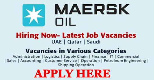 Oil and Gas Jobs at Maersk, UAE Dubai & Qatar 2018/2019 | Application Form - Apply Now