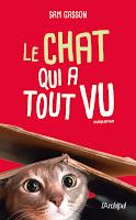 http://leslecturesdeladiablotine.blogspot.fr/2018/02/le-chat-qui-tout-vu-de-sam-gasson.html