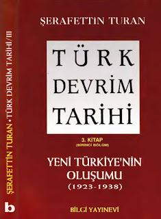 Şerafettin Turan - Türk Devrim Tarihi - 3.Kitap - Birinci Bölüm 1923 - 1938 yılları