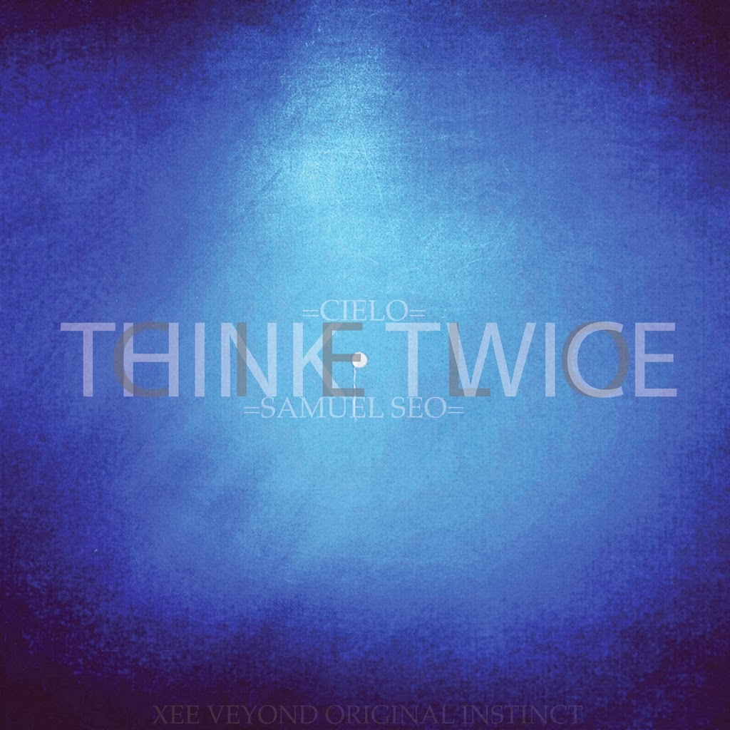 [Single] Cielo – Think Twice