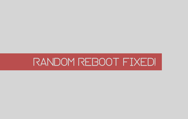 What is Random Reboot and how to solve it
