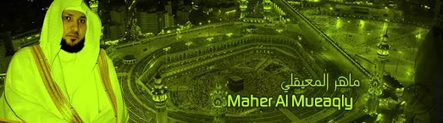 Maher Al Mueaqly Al-Qur'an Reciter Mp3 Free download