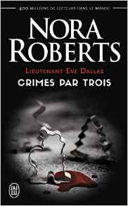 http://lesreinesdelanuit.blogspot.be/2017/01/lieutenant-eve-dallas-crimes-par-trois.html
