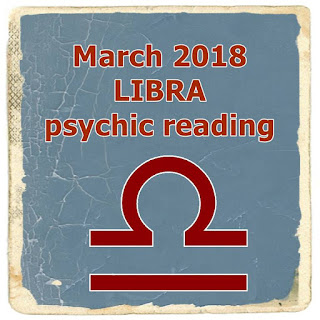 March 2018 LIBRA psychic reading prediction